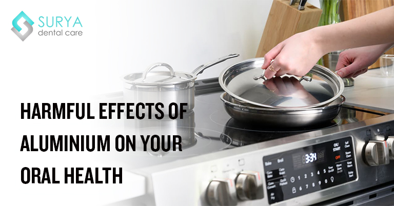 Harmful effects of aluminium on your oral health
