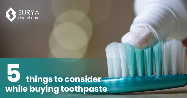 5 things to consider while buying toothpaste