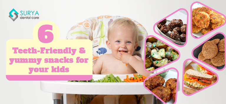 6 teeth-friendly & yummy snacks for your kids